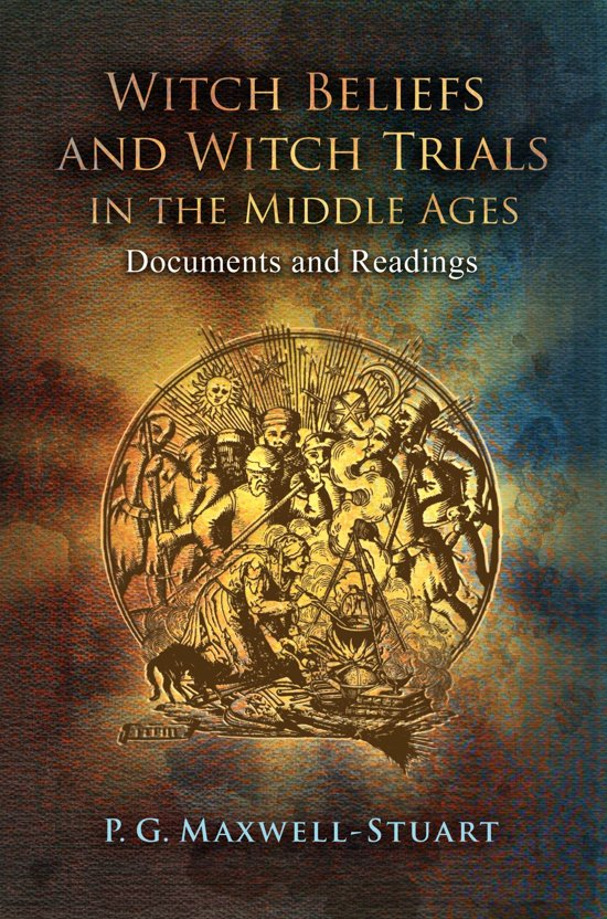 Witch Beliefs and Witch Trials in the Middle Ages