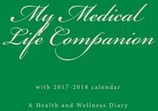 My Medical Life Companion with 2017-2018 Calendar