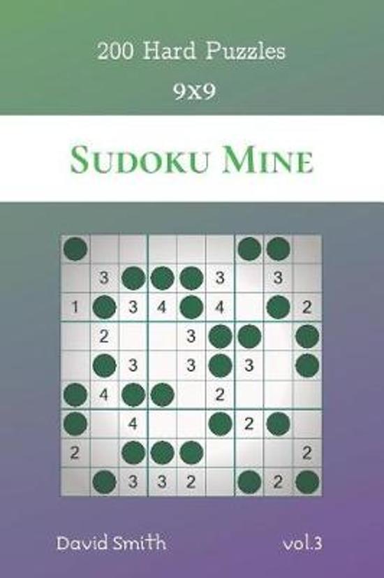 Sudoku Mine - 200 Hard Puzzles 9x9 vol.3