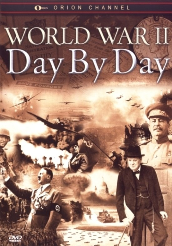 Cover van de film 'World War II -  Day By Day'