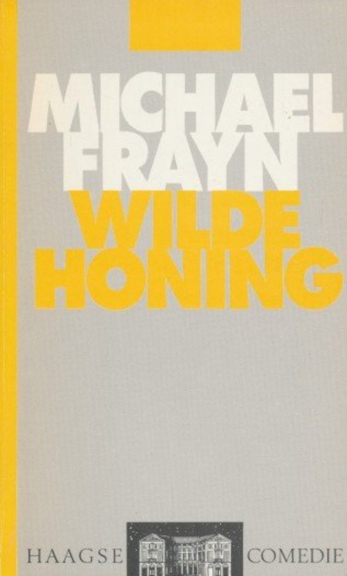 Toneelteksten 47: wilde honing - Michael Frayn |