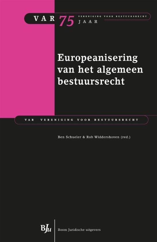 Boek cover VAR-reeks 75 - Europeanisering van het algemeen bestuursrecht van Rob Widdershoven (Onbekend)