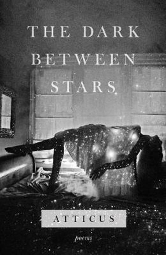 Boek cover The Dark Between Stars van Atticus (Hardcover)