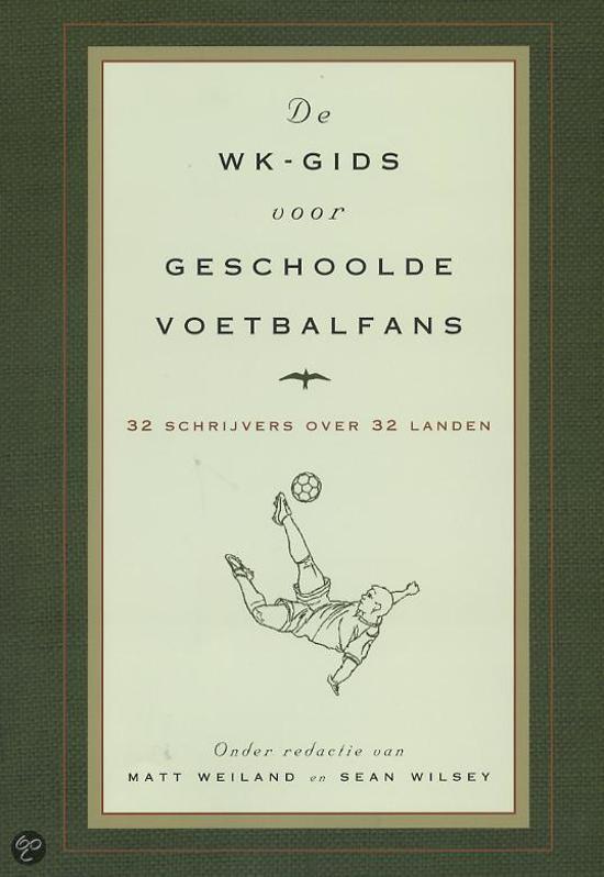 De Wk-Gids Voor Geschoolde Voetbalfans