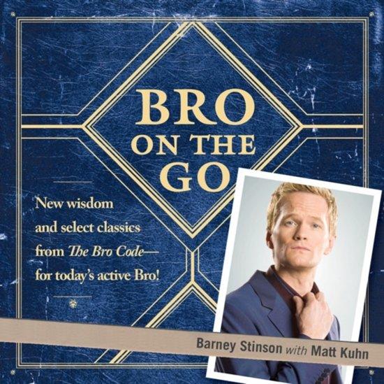 Boek cover Bro on the Go van Barney Stinson (Onbekend)