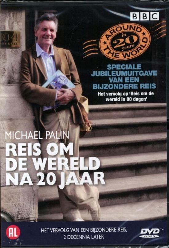 Michael Palin - Reis Om De Wereld Na 20 Jaar