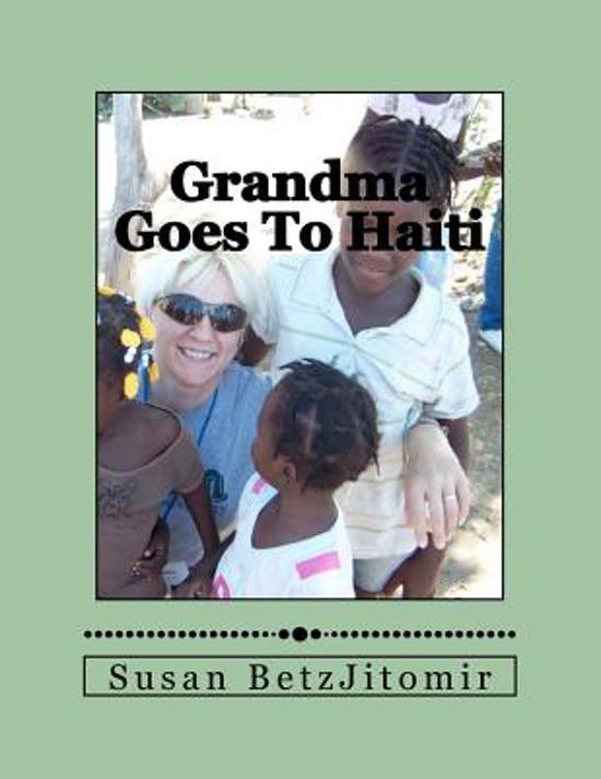 Grandma Goes to Haiti