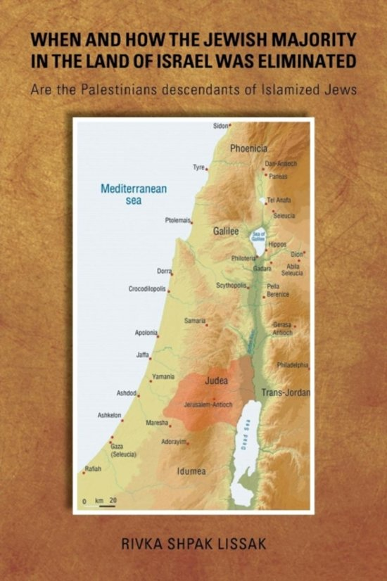 When and How the Jewish Majority in the Land of Israel Was Eliminated