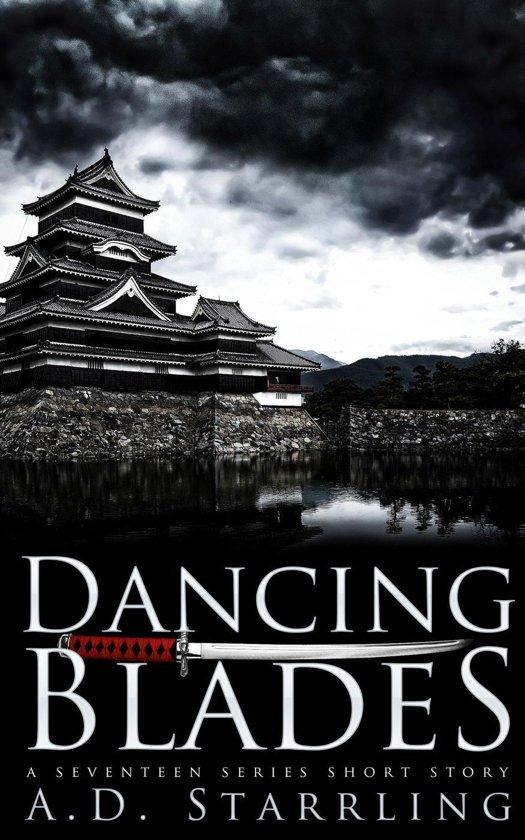 Dancing Blades (A Seventeen Series Short Story #2)