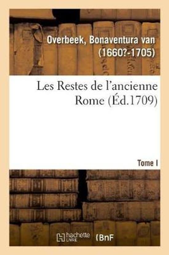 Les Restes de l'Ancienne Rome, Recherchez Avec Soin, Mesurez, Dessinez Sur Les Lieux