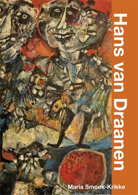Hans van Draanen schilder, graficus, beeldhouwer en dichter