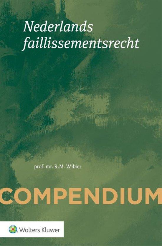 Boek cover Compendium van het Nederlands faillissementsrecht van R.M. Wibier (Paperback)