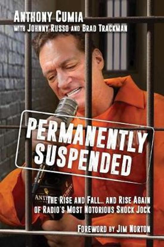 Boek cover Permanently Suspended van Anthony Cumia (Hardcover)