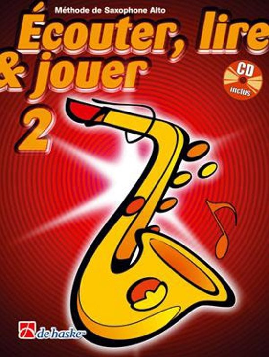 Couter Lire Jouer 2 Saxophone Alto - M. Oldenkamp pdf epub