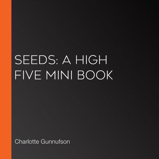 Seeds: A High Five Mini Book