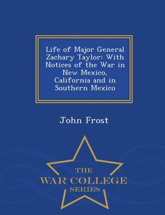 a study of the life of zachary taylor