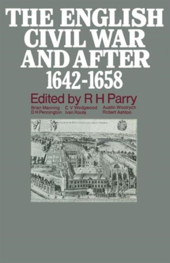 The English Civil War and after, 1642-1658