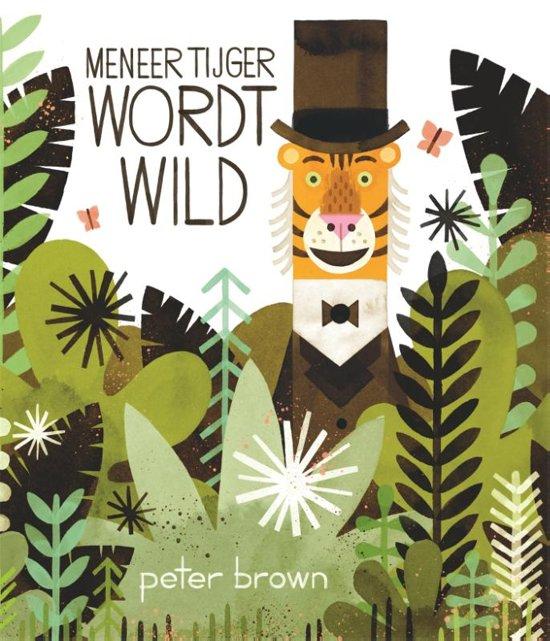 Meneer Tijger wordt wild