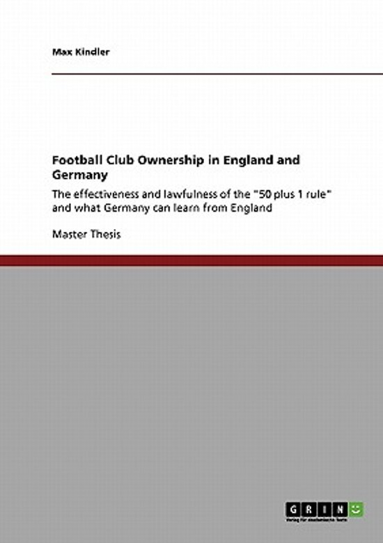 Football Club Ownership in England and Germany