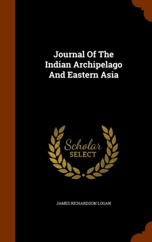 Journal of the Indian Archipelago and Eastern Asia