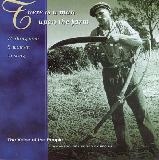 The Voice Of The People Vol. 20: There Is A Man Upon The Farm