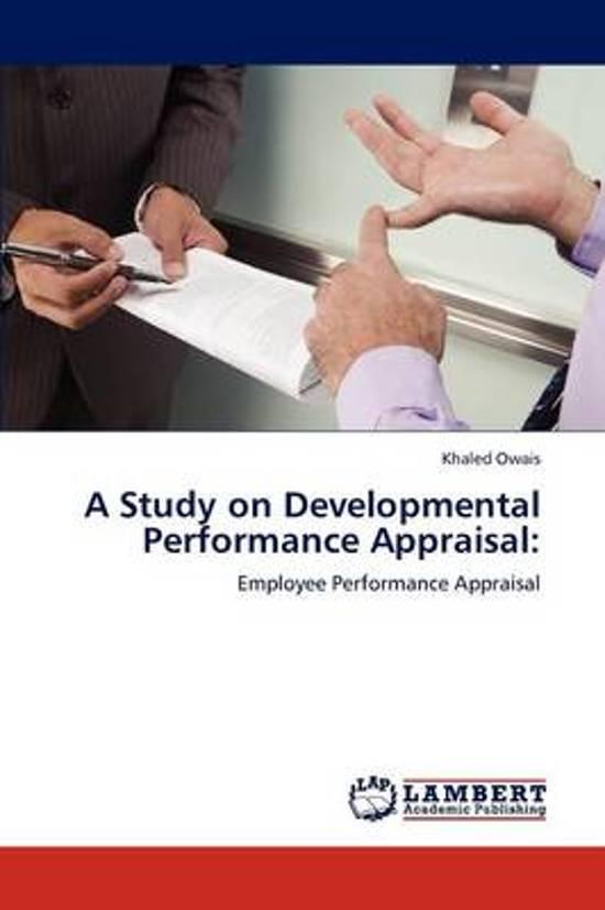 A Study on Developmental Performance Appraisal