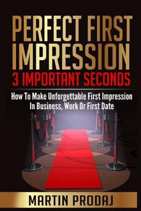 Perfect First Impression-3 Important Seconds