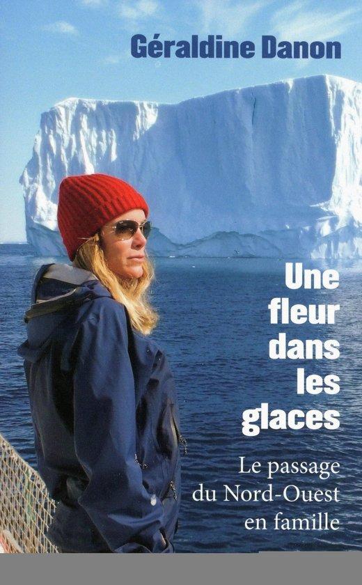 Bol Com Une Fleur Dans Les Glaces Ebook Geraldine Danon