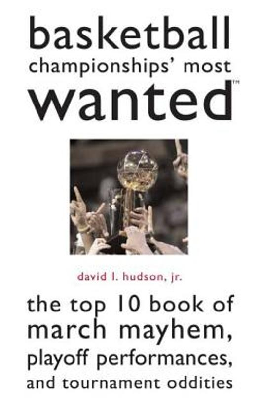 Basketball Championships' Most Wanted (TM)