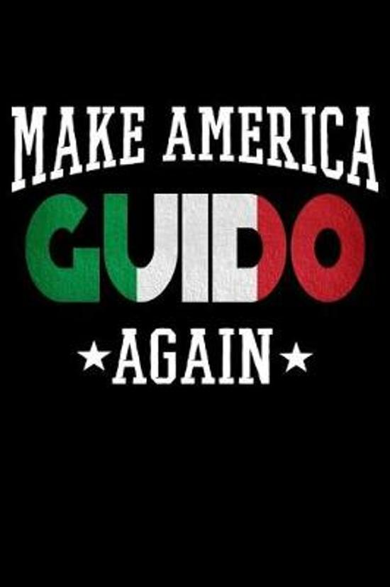 Make America Guido Again