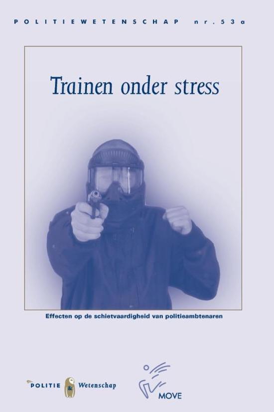 Politiewetenschap - Trainen onder stress