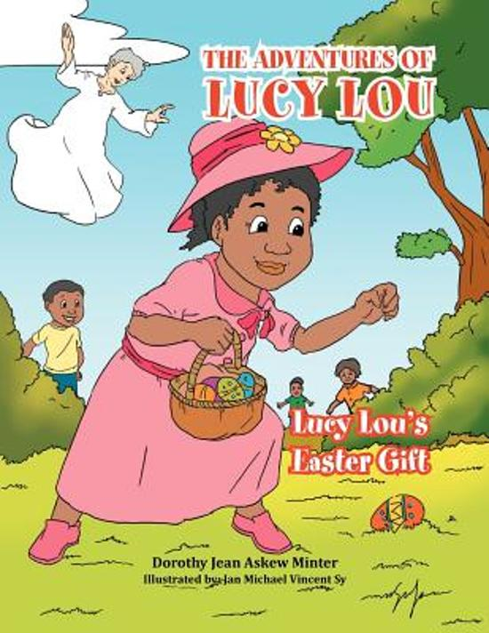 Bol The Adventures Of Lucy Lou Dorothy Jean Askew Minter