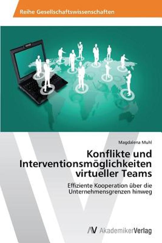 Konflikte Und Interventionsmoglichkeiten Virtueller Teams