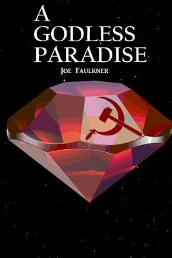 A Godless Paradise