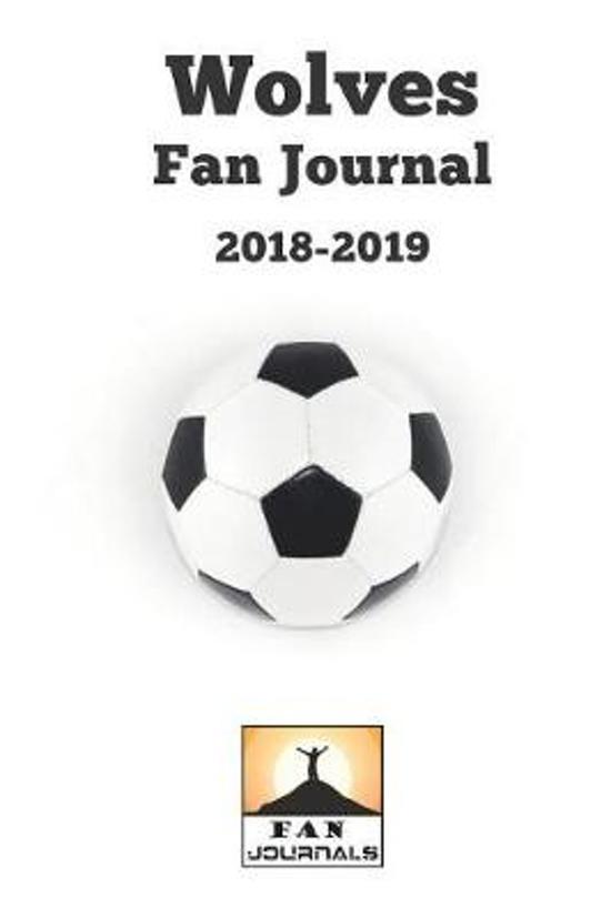 Wolves Fan Journal 2018-2019