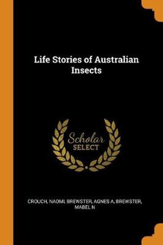 Life Stories of Australian Insects