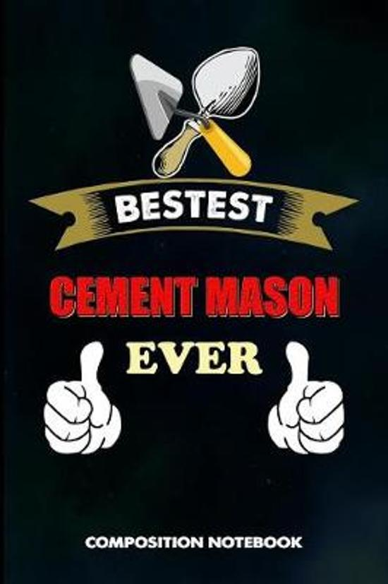 Bestest Cement Mason Ever