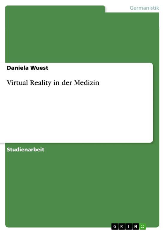 Virtual Reality in der Medizin