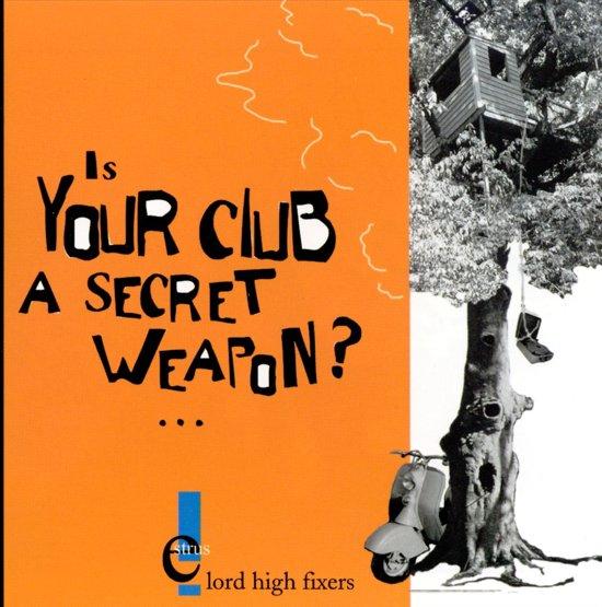 Is Your Club A Secret Weapon?