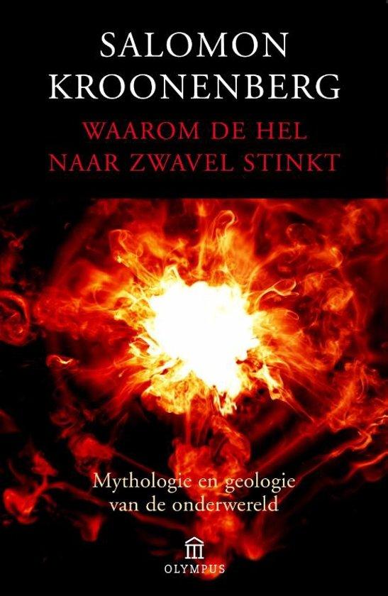 Waarom de hel naar zwavel stinkt