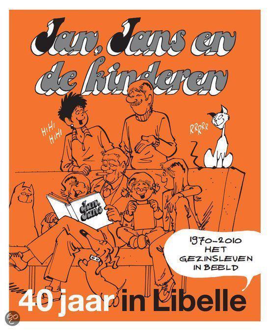 jan jans en de kinderen 40 jaar in libelle bol.| Jan, Jans en de kinderen / 40 jaar in Libelle, Jan Kruis  jan jans en de kinderen 40 jaar in libelle