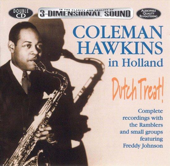 Dutch Treat! Coleman Hawkins In Holland