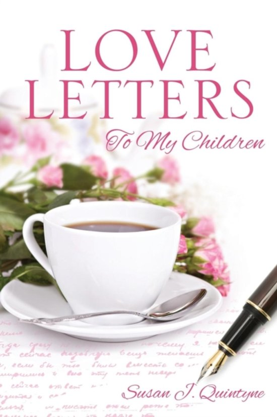 bol com | Love Letters to My Children, Susan J Quintyne