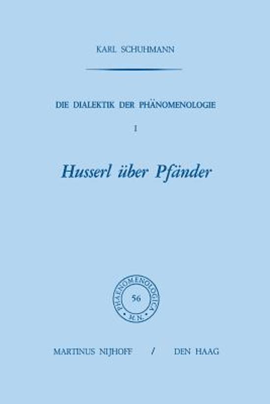 Die Dialektik Der Ph nomenologie I