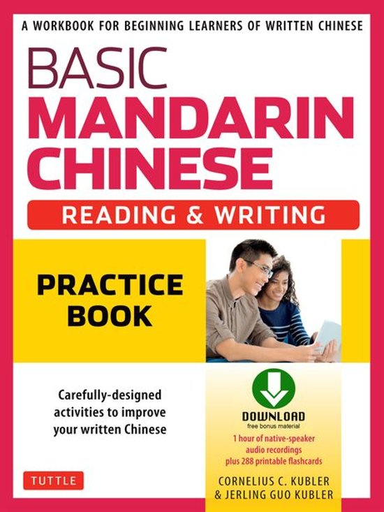 Basic Mandarin Chinese - Reading & Writing Practice Book