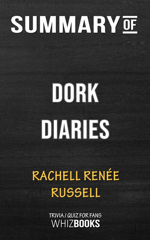 Bol Com Summary Of Dork Diaries By Rachell Renee Russell Trivia
