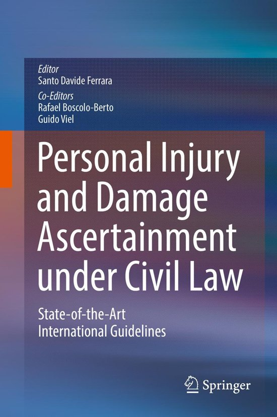 Personal Injury and Damage Ascertainment under Civil Law