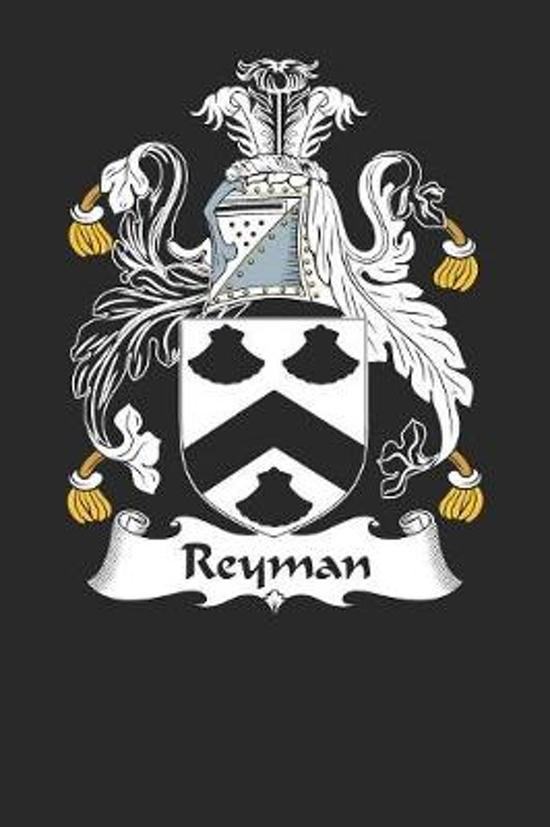 Reyman: Reyman Coat of Arms and Family Crest Notebook Journal (6 x 9 - 100 pages)