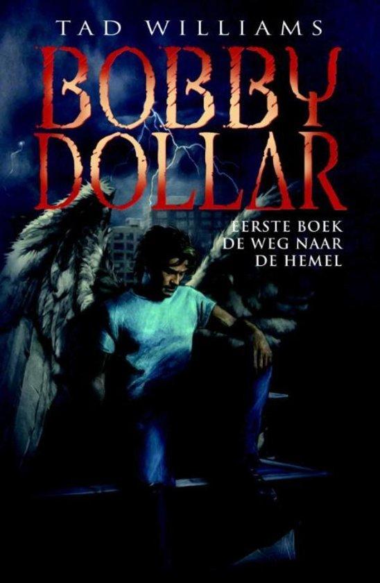 Bobby Dollar - deel 1: De Weg naar de Hemel