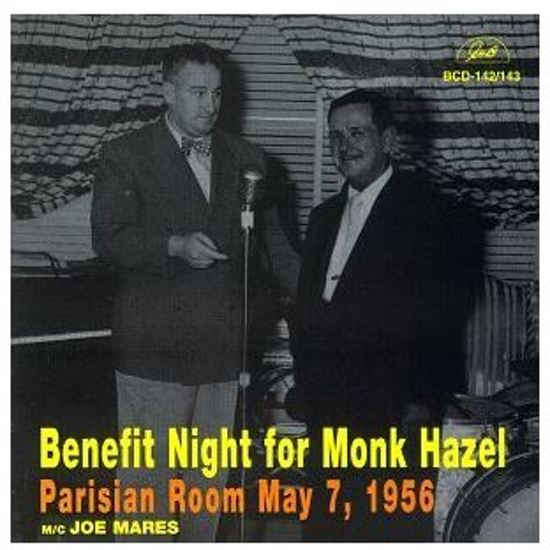 Benefit Night For Monk Hazel - Live At The Parisia